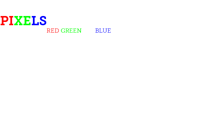 A FEW BASIC THINGS TO KNOW: PIXELS Those neat little RED GREEN and BLUE squares that come together to form anything that you can see on a screen including the website you're currently viewing. When put together correctly, they can be molded into beautiful and yet functional design that establishes a solid foundation for whatever message you want to portray. PRINTED MEDIA If it involves applying ink to a surface, it's probably considered printed media. From something as small as labels or business cards to those big signs you see as you go down the interstate... Let me help you get the recognition you deserve.